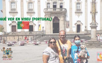 Qué ver en la ciudad portuguesa de Viseu.