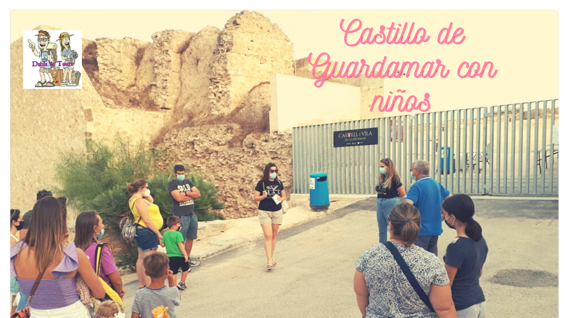 Castillo De Guardamar Del Segura Con Niños Datils Tours Travel Bloggers